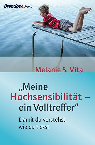Melanie Vita - Meine Hochsensibilität